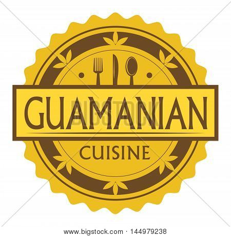 Abstract stamp or label with the text Guamanian Cuisine written inside, traditional vintage food label, with spoon, fork, knife symbols, vector illustration