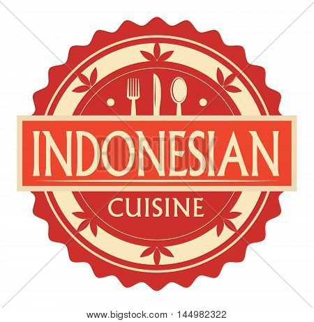 Abstract stamp or label with the text Indonesian Cuisine written inside, traditional vintage food label, with spoon, fork, knife symbols, vector illustration