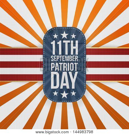 Patriot Day 11th September national Badge on striped Background. Vector Illustration