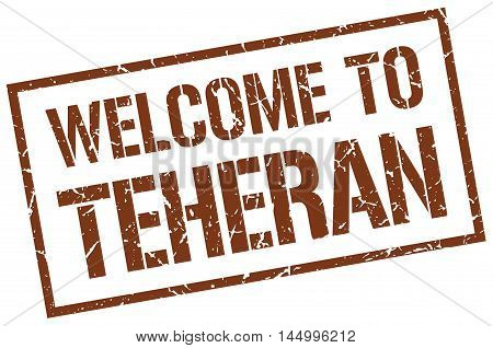 welcome to Teheran. stamp. grunge square sign
