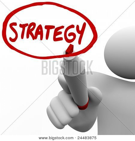 A person draws the word Strategy and a circle around it using a red marker, plotting and planning to strategize a solution to a problem and how to work toward achieving a goal