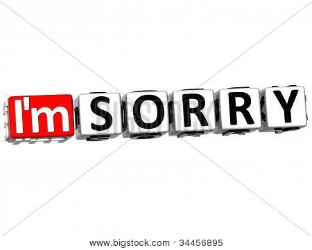 3D I am Sorry Button Click Here Block Text