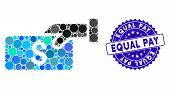 Mosaic Pay Icon And Rubber Stamp Seal With Equal Pay Phrase. Mosaic Vector Is Created With Pay Icon  poster
