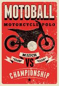 Motoball, Motorcycle Polo Championship Typographical Vintage Grunge Style Poster. Retro Vector Illus poster