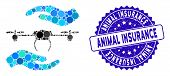 Mosaic Airdrone Care Hands Icon And Grunge Stamp Seal With Animal Insurance Phrase. Mosaic Vector Is poster