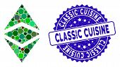 Mosaic Ethereum Classic Icon And Rubber Stamp Seal With Classic Cuisine Caption. Mosaic Vector Is Co poster