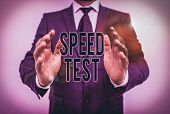 Writing Note Showing Speed Test. Business Photo Showcasing Psychological Test For The Maximum Speed  poster