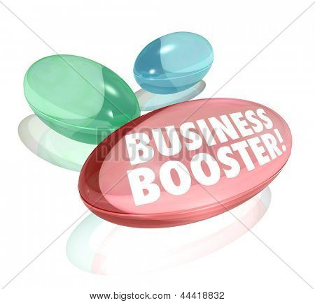 The words Business Booster on vitamins or supplements to symbolize help in growing your profits or increasing your company's success in reaching more customers and sales growth
