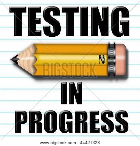 Testing In Progress