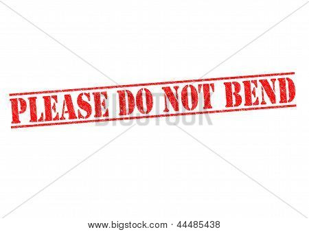 Please Do Not Bend