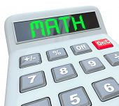 stock photo of subtraction  - The word Math on a calculator display to symbolze using a tool to add - JPG