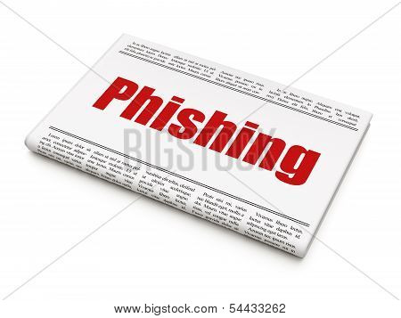 Security concept: newspaper headline Phishing