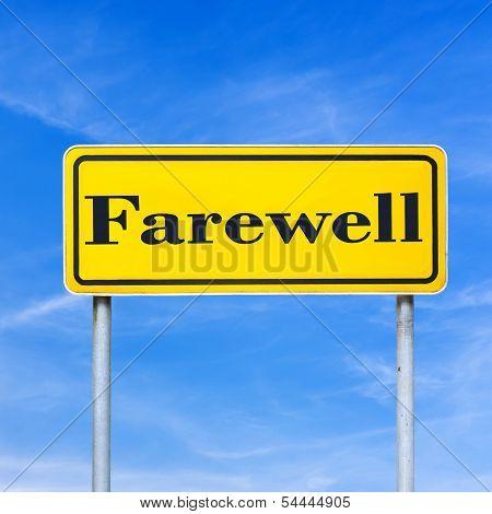Farewell Street Sign