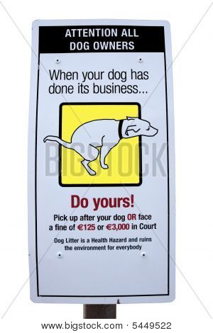 Poop Dog Sign With Clipping Path