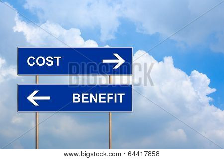 Cost And Benefit On Blue Road Sign