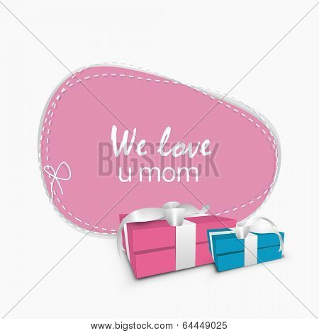 Happy Mother's Day celebrations greeting card design with stylish text We Love You Mom and gift boxes.