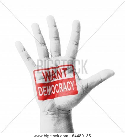 Open Hand Raised, Want Democracy Sign Painted, Multi Purpose Concept - Isolated On White Background