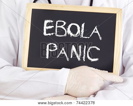 Doctor Shows Information: Ebola Panic
