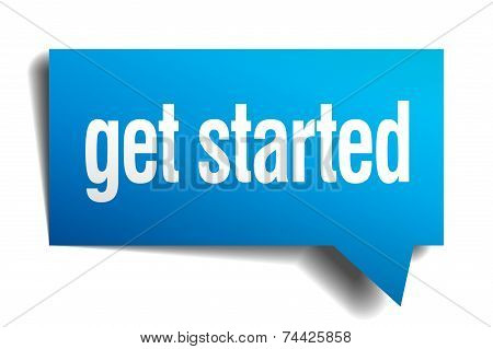 Get Started Blue 3D Realistic Paper Speech Bubble