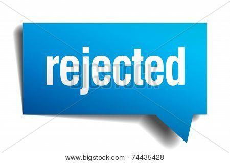 Rejected Blue 3D Realistic Paper Speech Bubble