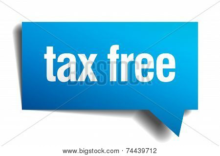 Tax Free Blue 3D Realistic Paper Speech Bubble