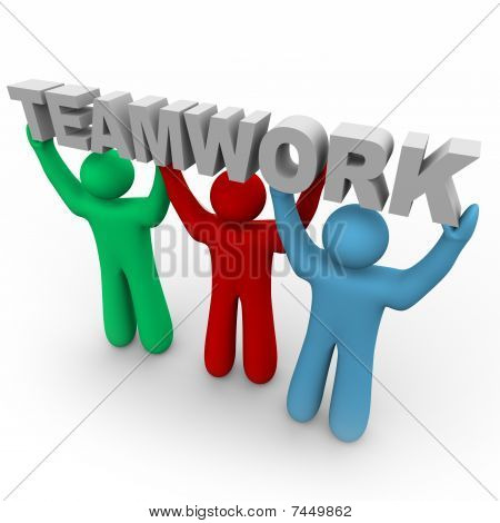Teamwork - Three People Hold The Word