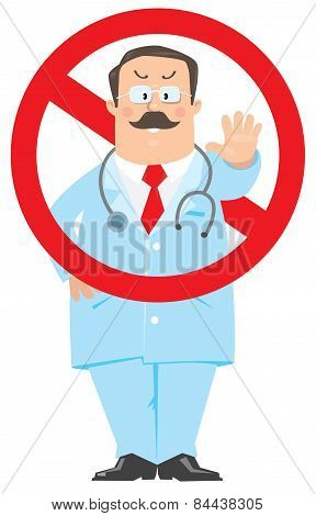 Prohibition sign with funny doctor