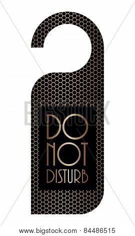 Please Do Not Disturb Sign With Metallic Grid Design