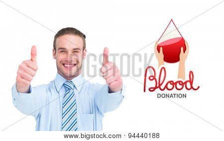 Positive businessman smiling with thumbs up against blood donation