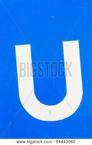 White Letter U From Traffic Road Sign