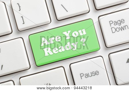 Green are you ready key on keyboard