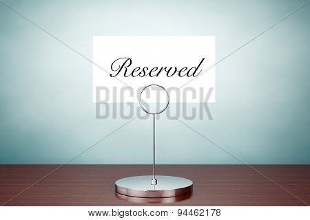 Old Style Photo. Note Paper Card Holder With Reserved Sign