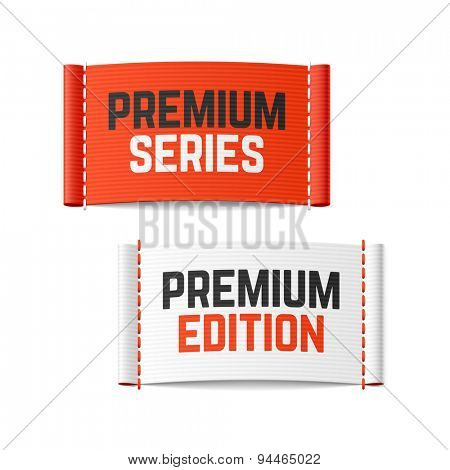 Premium series and premium edition labels. Vector.
