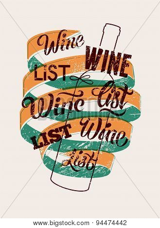 Typographic retro grunge style wine list design. Vector illustration.