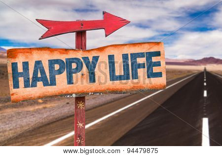 Happy Life sign with road background