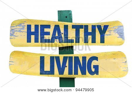 Healthy Living sign isolated on white