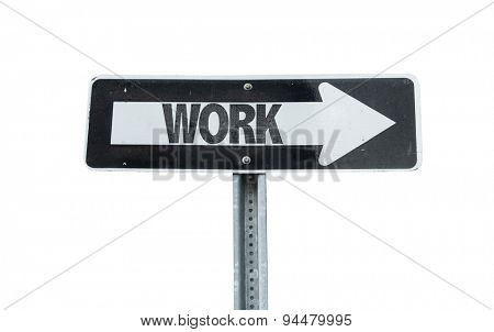 Work direction sign isolated on white