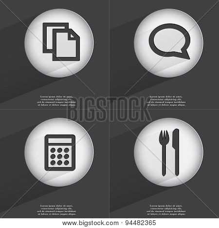 Copy, Chat Bubble, Calculator, Fork And Knife Icon Sign. Set Of Buttons With A Flat Design. Vector