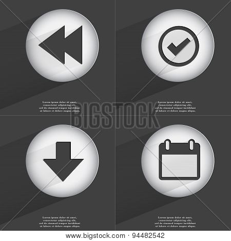 Rewind, Tick, Arrow Directed Down, Calendar Icon Sign. Set Of Buttons With A Flat Design. Vector