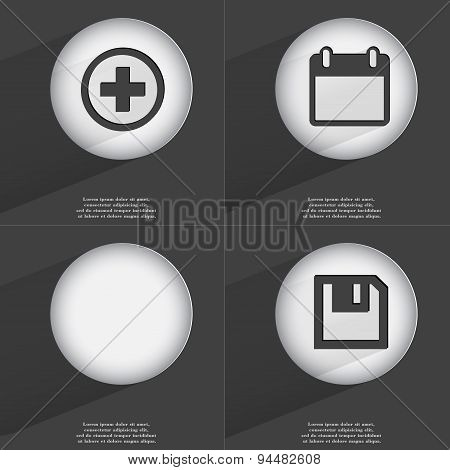 Plus, Calendar, Floppy Disk Icon Sign. Set Of Buttons With A Flat Design. Vector