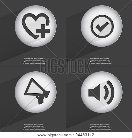 Heart With Plus, Tick, Megaphone, Sound Icon Sign. Set Of Buttons With A Flat Design. Vector