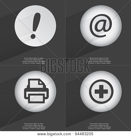 Exclamation Mark, Mail, Printer, Plus Icon Sign. Set Of Buttons With A Flat Design. Vector
