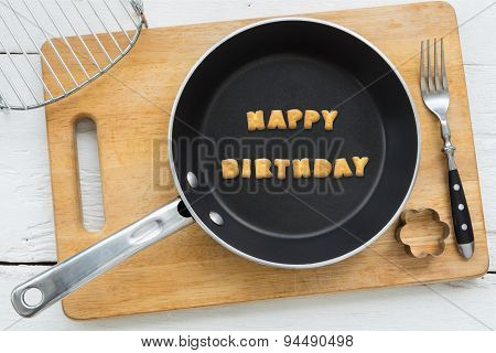 Letter Biscuits Word Happy Birthday And Cooking Equipments.