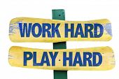 foto of hard-on  - Work Hard Play Hard sign isolated on white - JPG