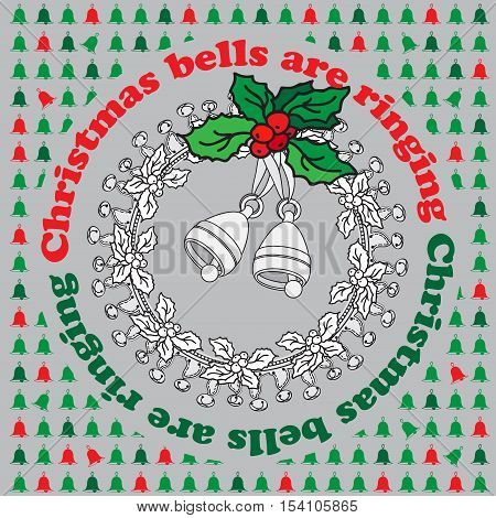 Christmas bells ringing. Vector vintage greeting Xmas card with holly wreath and bells. Retro holiday winter berry and bell on the grey.