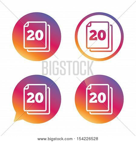In pack 20 sheets sign icon. 20 papers symbol. Gradient buttons with flat icon. Speech bubble sign. Vector