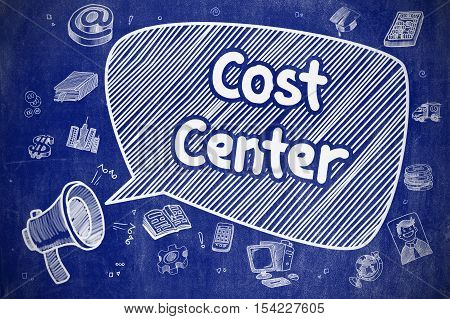 Shrieking Megaphone with Text Cost Center on Speech Bubble. Doodle Illustration. Business Concept. Cost Center on Speech Bubble. Doodle Illustration of Shouting Bullhorn. Advertising Concept.