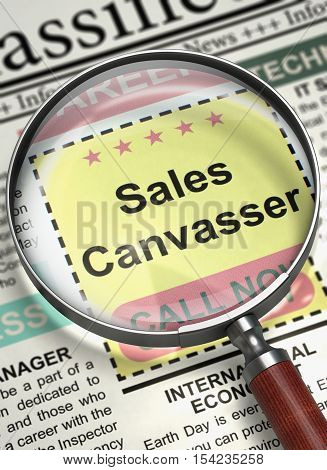 Sales Canvasser - Small Advertising in Newspaper. Illustration of Small Ads of Job Search of Sales Canvasser in Newspaper with Magnifying Lens. Job Seeking Concept. Blurred Image. 3D Illustration.