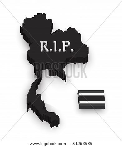 3D Thailand map and flag . rest in peace . mourn to king of thailand pass away .