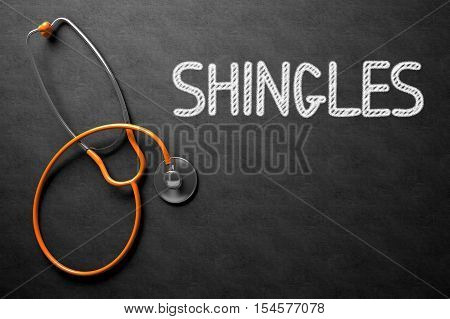 Medical Concept: Black Chalkboard with Shingles. Medical Concept: Shingles on Black Chalkboard. 3D Rendering.
